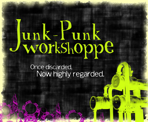 Junk Punk Workshop on etsy ! Keep up the great work Vinny !